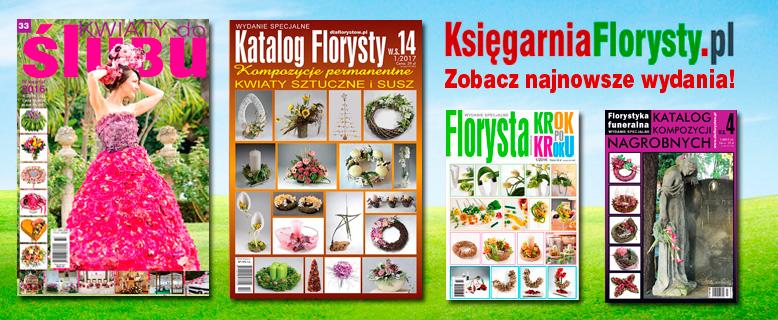 Katalog Florysty Kwartalnik Florysta Florystyka Funeralna